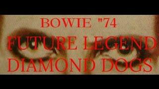 getlinkyoutube.com-David Bowie - Future Legend / Diamond Dogs.