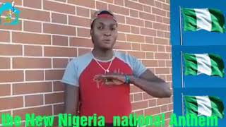 New Nigerian National Anthem