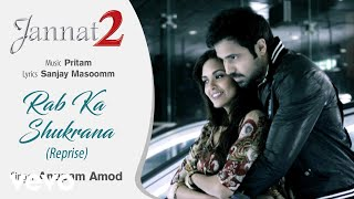 Rab Ka Shukrana - Reprise -Official Audio Song | Jannat 2| Anupam Amod| Pritam