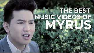 THE BEST OF MYRUS (Compilation of Official Music Videos)