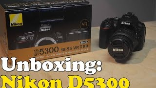 unboxing: nikon d5300 (18-55mm vr ii lens kit)