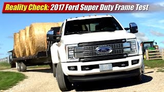 getlinkyoutube.com-Reality Check: 2017 Ford Super Duty Frame Test