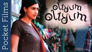 Romantic Love Story of Unusual Couple - Oliyum Oliyum | Tamil Short