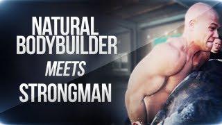 getlinkyoutube.com-Natural Bodybuilder meets Strongman! (eng sub)