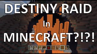 getlinkyoutube.com-Destiny Raid in Minecraft [HUSKY RAID]