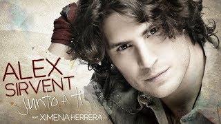 getlinkyoutube.com-Alex Sirvent feat Ximena Herrera - Junto a ti