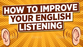 getlinkyoutube.com-How to Improve Your English Listening