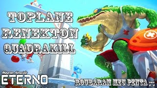getlinkyoutube.com-RENEKTON TOP + QUADRAKILL - Roubaram o PENTA - League of Legends