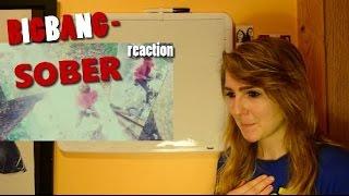 "getlinkyoutube.com-BigBang - ""SOBER"" MV Reaction"