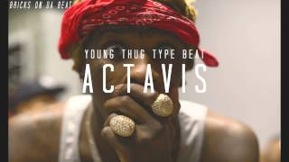 "getlinkyoutube.com-Young Thug x Metro Boomin x Mike Will Made It Type Beat ""ACTAVIS"" 