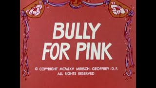 getlinkyoutube.com-Pink Panther: BULLY FOR PINK (TV version, laugh track)