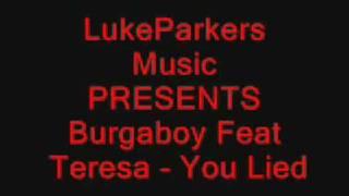 getlinkyoutube.com-Burgaboy Feat. Teresa - You Lied