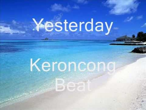 Keroncong Beat   Yesterday
