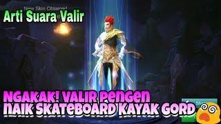 Ngakak! Suara hero Valir dan artinya Ternyata murid Gord!