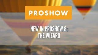 getlinkyoutube.com-Part 1: Using the Wizard in ProShow 8