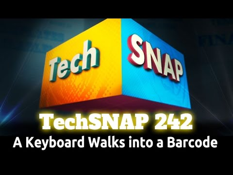 A Keyboard Walks into a Barcode | TechSNAP 242