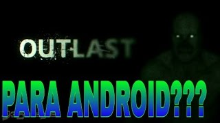 getlinkyoutube.com-OUTLAST PARA ANDROID/GAMEPLAY