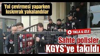 Sakarya'da sahte polisler KGYS'ye takıldı!