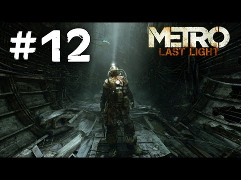 Metro Last Light walkthrough gameplay - Ep12 [PC-HD]