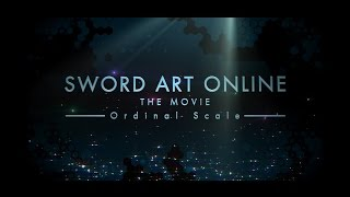 getlinkyoutube.com-Sword Art Online The Movie -Ordinal Scale- Trailer 2