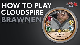 Cloudspire Learn to Play: Brawnen Faction