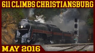 Norfolk & Western 611: Assault on Christiansburg Mountain (Roanoke to Walton)