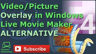 getlinkyoutube.com-Can You Add a Video or Picture Overlay in Windows Live Movie Maker?