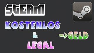 getlinkyoutube.com-KOSTENLOS und LEGAL Steam Geld verdienen! Tutorial