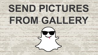 getlinkyoutube.com-How to send pictures on Snapchat from gallery - 2015