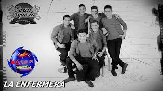 LA ENFERMERA - GRAN ORQUESTA INTERNACIONAL ( PRIMICIA 2018 )