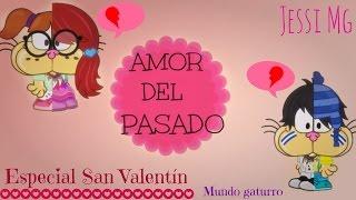 "getlinkyoutube.com-""Amor del pasado"" Especial san valentín |Jessi Mg| Mundo gaturro|"