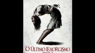 getlinkyoutube.com-O Último Exorcismo  - Parte 2 Completo Dublado
