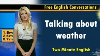 getlinkyoutube.com-Talking about the weather - Learn English Quickly with Free English Conversations
