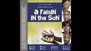 getlinkyoutube.com-A Raisin in the Sun - Lorraine Hansbarry Audiobook