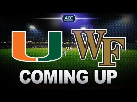 Live ACC Baseball: Wake Forest vs. Miami 5/10/13