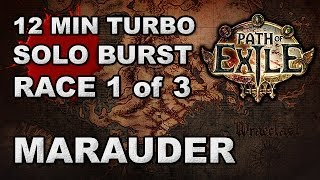 Path of Exile: 12 Minute Turbo Burst Race 1 of 3 - Marauder