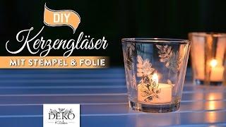 DIY: Kerzengläser mit Stempel, Schablonen & Folie verzieren [How to]   Deko Kitchen
