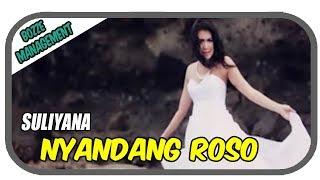 NYANDANG ROSO - SULIYANA [ OFFICIAL MUSIC VIDEO ]