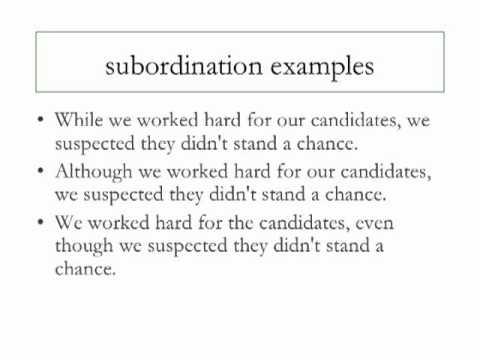 WRITING STYLE 5: Subordination