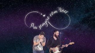 getlinkyoutube.com-Jorge & Mateus - Pra Sempre Com Você - [Como Sempre Feito Nunca] (Vídeo Oficial)