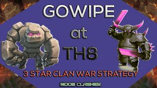 getlinkyoutube.com-TH 8 Gowipe attack    Clash of clan 3 star war attack Strategy   Crush Max Town Hall 8