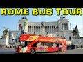 Rome CitySightseeing Bus Tour (4K)