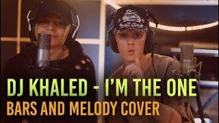 DJ Khaled - I'm the One ft. Justin Bieber, Quavo, Chance, Lil Wayne (Bars and Melody Cover)