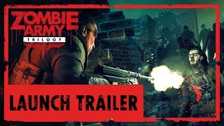 Zombie Army Trilogy - Official Launch Trailer