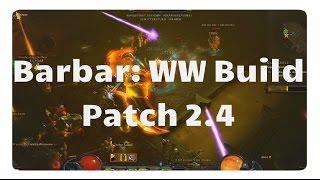 getlinkyoutube.com-Patch 2.4: Der WW Build für den Barbar (Diablo3 - Reaper of Souls)