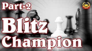 getlinkyoutube.com-Blitz Champion (PART-2)