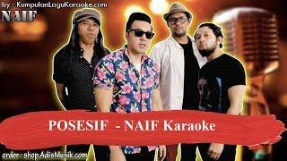 POSESIF - NAIF Karaoke