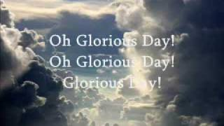getlinkyoutube.com-Glorious Day (Living He loved me) ~Casting Crowns