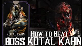 getlinkyoutube.com-How to beat EX-FINAL BOSS Kotal Kahn | Mortal Kombat X | iOS, Android