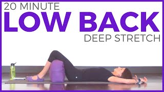 20 Minute Deep Stretch Yoga For Low Back